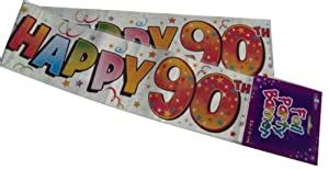 Happy 90th Birthday Foil Party Banner 9ft Long 90 Today